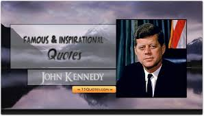 Famous Inspirational Quotes Of John F Kennedy 75quotescom