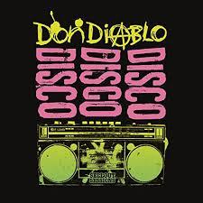 Disco Disco Disco (Don Diablo's Drive-By Disco Mix) by Don Diablo ...