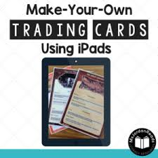how to make your own trading cards make your own trading cards using ipads msjordanreads