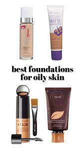 full coverage and for oily best foundations for bination oily skin acne e