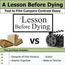 a lesson before dying teaching resources teachers pay teachers  a lesson before dying text to film compare and contrast essay bundle