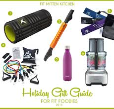 Best Kitchen Gift The Best Holiday Gift Guide For Fit Foodies O Fit Mitten Kitchen