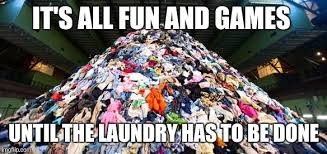 Image result for overflowing laundry meme