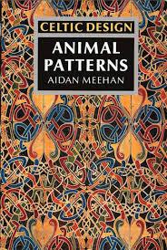 Aidan Meehan Celtic Design Series Celtic Design Animal Patterns Amazon Co Uk Aidan Meehan
