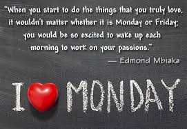 Monday Motivational Quotes For Work Cool Inspirational Quotes About Work Monday Is Motivational