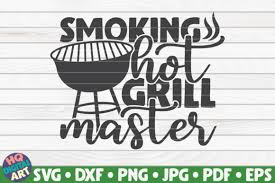 Purchase includes grill master quote svg. 26 Grill Svg Bundle Designs Graphics