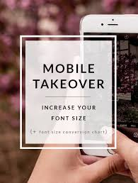 Font Size Conversion Chart Mobile Is Taking Over Increase Your Font Size