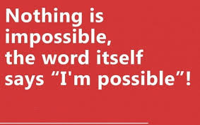 Every thing is possible Thought of the day Neurosharp  Mother quotes  Quotes for students Thought of the day