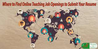 Where To Find Online Teaching Job Openings To Submit Your Resume
