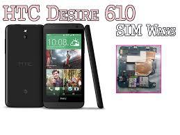 HTC DESIRE 610 SIM WAYS 100 ...