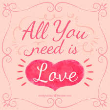 All You Need Is Love Quote Vector Free Download Stunning Download Love When You Need It Serious Quotes