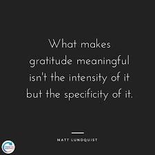 Quotes On Gratitude Interesting Gratitudequoteswhatmakesgratitudemeaningfulspecificityquote