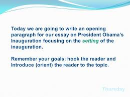 strategy monday it is important to have a well thought out today we are going to write an opening paragraph for our essay on president obama s inauguration