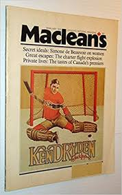 Maclean's - Canada's National Magazine, February 1973 - Ken Dryden Cover  Illustration: Amazon.co.uk: Ludwig, Jack; Grenier, Jacques; Burnford,  Sheila; Gobeil, Madeline; Allen, Robert Thomas; Robertson, Heather; Webb,  H.H.; Kostash, Myrna; Robertson ...