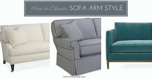 How To Pick a Sofa Arm Style | The Stated Home