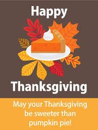 Sweet Pumpkin Pie Happy Thanksgiving Card Birthday Greeting