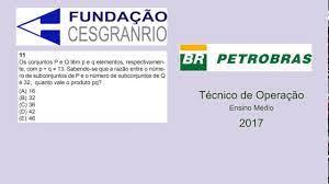 A fundação passaria assim a produzir as provas de vestibular das universidades e centralizaria. Matematica Tecnico De Operacao Cesgranrio Petrobras 2017 Questao 11 Youtube
