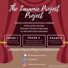the laramie project project uniting worldwide stages to sp  poster for the laramie project project design by sara grossman