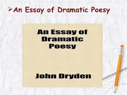 dryden s comparative criticism of ben jonson  an essay of dramatic poesy