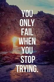 Never Stop Trying Quotesmotivational Quotesinspiration Custom Trying Quotes