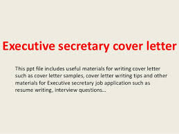 executive secretary cover letter this ppt file includes useful materials for writing cover letter such as covering letter for admin job