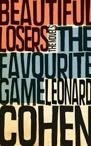 Leonard Cohen Beautiful Losers Quotes Best Of The Favourite GameBeautiful Losers By Leonard Cohen