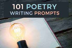 101 Poetry Prompts Creative Ideas For Writing Poems Thinkwritten