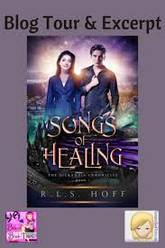 Your perfect love is casting out fear what songs have had a healing impact on your life? Songs Of Healing By R L S Hoff Blog Tour Baroness Book Trove