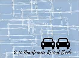 Car Maintenance Record Auto Maintenance Record Book Car Maintenance Repair Log Book
