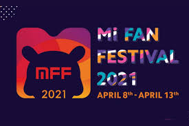Xiaomi <b>Mi Fan Festival 2021</b>: Buy Xiaomi Products for Re 1, Mi ...
