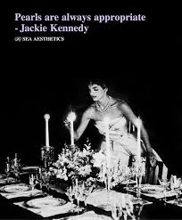 Jackie Kennedy Quotes Gorgeous Pearls On Jackie Kennedy Quotes On QuotesTopics