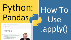 how to use apply in pandas python