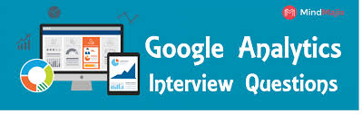 business intelligence analyst interview questions the best google analytics interview questions updated 2018