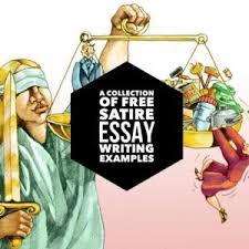satirical essay topics inc satire essay examples satirical essays use humor hyperbole and irony to criticize or poke fun at a subject they are often aimed at political candidates celebrities or current