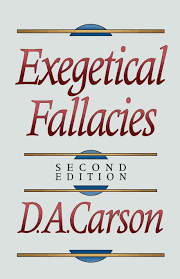 Exegetical Fallacies D A Carson 9780801020865 Amazoncom Books