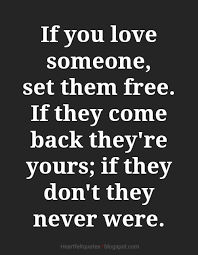 When You Love Someone Quotes Mesmerizing If You Love Someone Set Them Free Heartfelt Love And Life Quotes