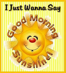Good Morning Sunshine Quotes Best of Good Morning Sunshine Quotes Cute Quote Morning Good Morning Morning