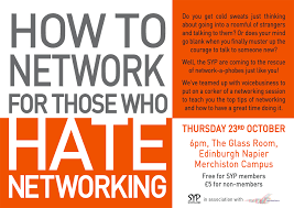networking flyer how to network for those who hate networking scotland society of