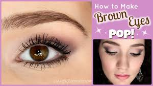 how to make brown eyes pop makeup tutorial