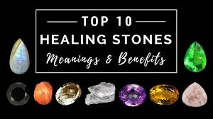 Healing Stones And Gemstone Meanings Gem Rock Auctions