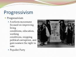 the progressive era the progressive era 1 state standards 7 3 7 6 and 7 9 2