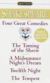 com four great comedies the taming of the shrew a com four great comedies the taming of the shrew a midsummer night s dream twelfth night the tempest signet classics 9780451527318 william