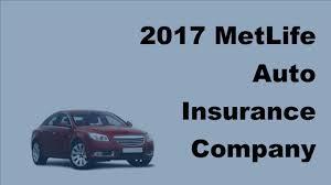2017 metlife auto insurance company information what you should know about metlife auto insurance