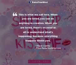 You Are Loved Quotes Awesome This Is What We Call Love When You Are Loved You Can Do Anything