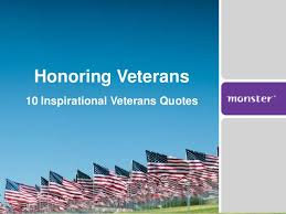 40 Inspirational Veterans Quotes Best Quotes About Veterans