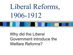 liberal reforms motives essay general election 1906