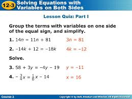 17 insert lesson title here course 2 12 3 solving equations with variables on both sides