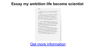 essay my ambition life become scientist google docs