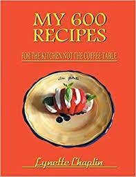 My 600 Recipes: Chaplin, Lynette: 9780755204014: Amazon.com: Books