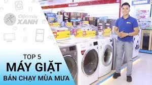 Top 5 máy giặt bán chạy nhất mùa mưa mua ngay kẻo lỡ • Điện máy XANH -  YouTube